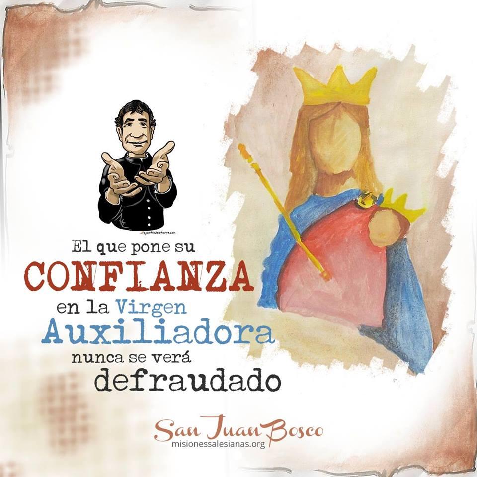 Hoy Es Dia 24 La Conmemoracion De Maria Auxiliadora Ong Online